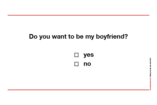 do u want to be my boyfriend